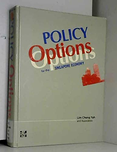 9780070991330: Policy Options for the Singapore Economy