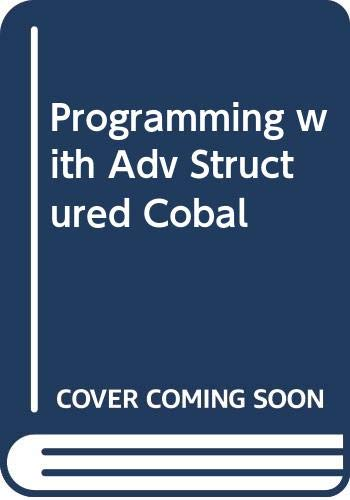 9780070991460: Programming with Adv Structured Cobal