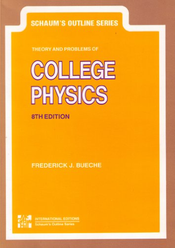 9780070991590: Schaums Outline Series: Theory and Problems of College Physics