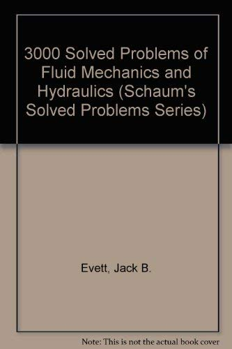 9780070991644: 3000 Solved Problems of Fluid Mechanics and Hydraulics (Schaum's Solved Problems Series)