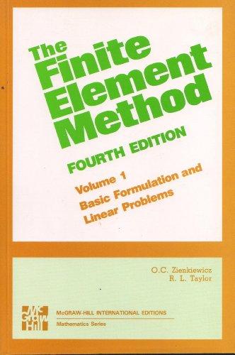 The Finite Element Method 4/e: O.C.Zienkiewicz; R.L.Taylor