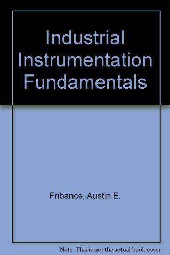 9780070993075: Industrial Instrumentation Fundamentals