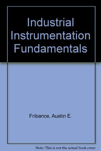 9780070993075: Industrial Instrumentation Fundamentals