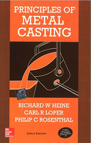 Principles Of Metal Casting 2Nd Edition