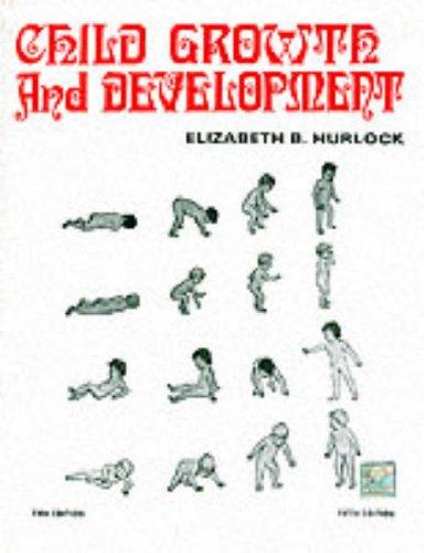 Child Growth and Development: Elizabeth B. Hurlock