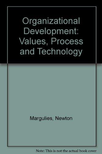 9780070994355: Organizational Development: Values, Process and Technology