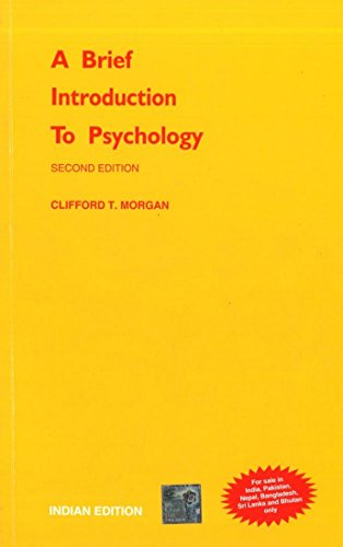 A Brief Introduction to Psychology.: MORGAN (CLIFFORD T).