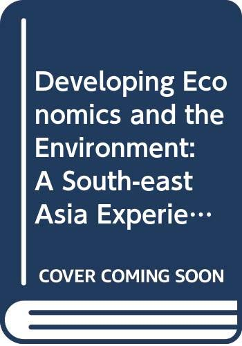 9780070994584: Developing Economics and the Environment: A South-east Asia Experience