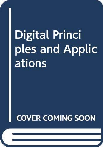 Digital Principles and Applications.: Paul, Albert; Malvino,