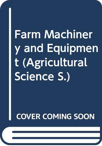 9780070995741: Farm Machinery and Equipment