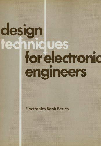 9780070997110: Design techniques for electronics engineers (Electronics book series)
