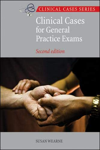 9780070997448: Clinical Cases for General Practice Exams. by Susan Wearne