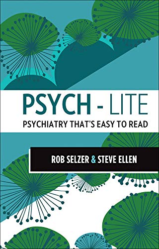 9780070998001: Psych-lite: Psychiatry That's Easy To Read (Australia Healthcare Medical Medical)