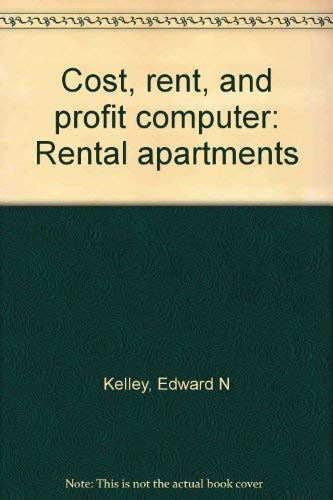 9780070999053: Cost, rent, and profit computer: Rental apartments