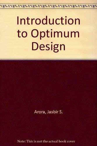 9780071001236: Introduction to Optimum Design