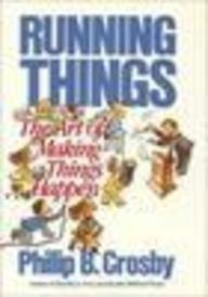 9780071001571: Running Things : the art of making things happen