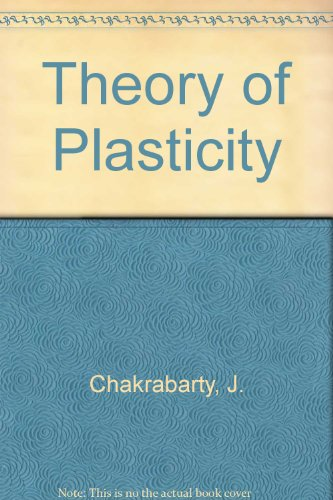 9780071001632: Theory of Plasticity.