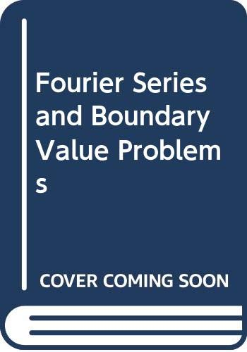 9780071001649: Fourier Series and Boundary Value Problems