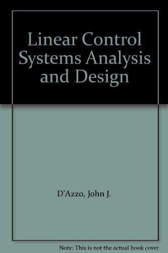 9780071001915: Linear Control Systems Analysis and Design