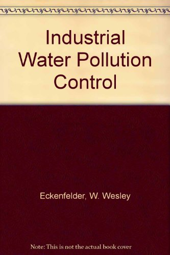 9780071002066: Industrial Water Pollution Control