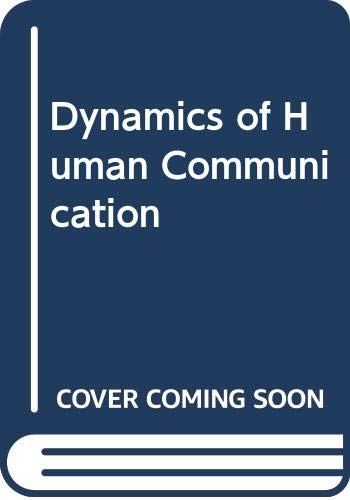 9780071002127: Dynamics of Human Communication