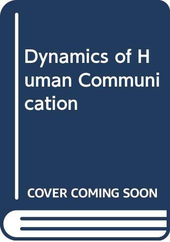 9780071002127: Dynamics of Human Communication