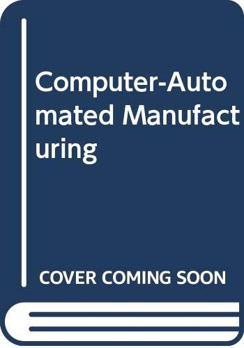 9780071002431: Computer-Automated Manufacturing
