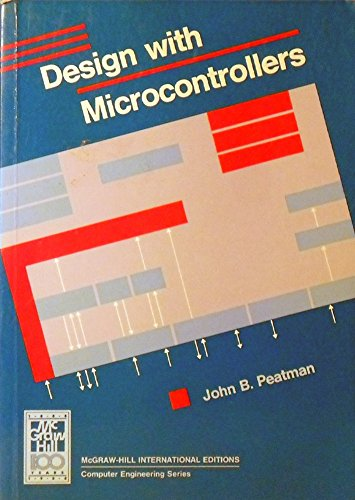 9780071002486: Design with Micro-controllers (The McGraw-Hill Series in Electrical Engineering)