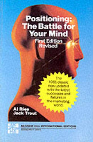 9780071002738: Positioning: The Battle for Your Mind