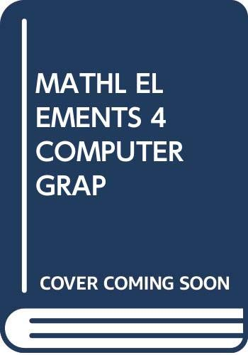 9780071002899: Mathematical Elements for Computer Graphics