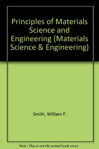 9780071002912: Principles of Materials Science and Engineering (Materials Science & Engineering)