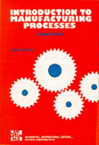 9780071003117: Introduction to Manufacturing Processes