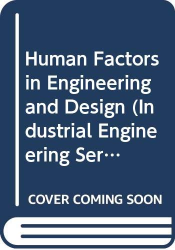 9780071003193: Human Factors in Engineering and Design (Industrial Engineering Series)