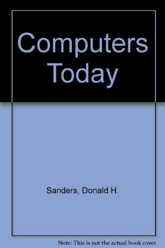 Title: Computers Today, 3rd Edition: DONALD H. SANDERS