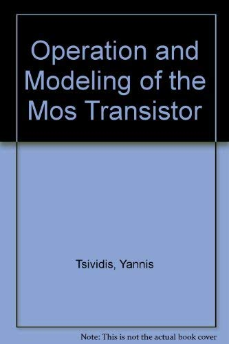 9780071003322: Operation and Modeling of Mos Transistor
