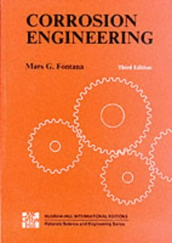 9780071003605: CORROSION ENGINEERING 3E (9/P) (Materials Science & Engineering)