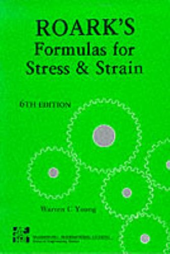 Roark s formulas for stress & strain: Warren C. Young