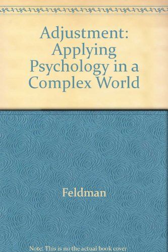 9780071003841: Adjustment: Applying Psychology in a Complex World