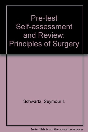 9780071003995: Principles of Surgery: Pre-test Self-assessment and Review (5th Edition)