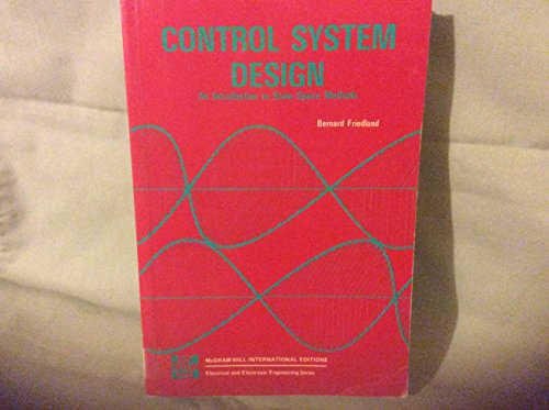 9780071004206: Control System Design: An Introduction to State-space Methods (Electrical & Electronic Engineering)