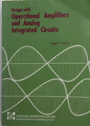 9780071004350: Design with Operational Amplifiers and Analog Integrated Circuits