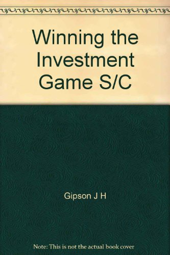 9780071004411: Winning the Investment Game S/C