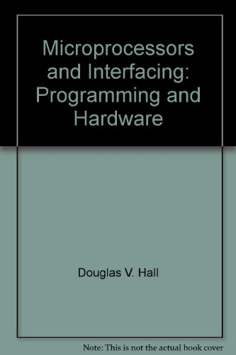 Microprocessors And Interfacing Programming And Hardware Pdf
