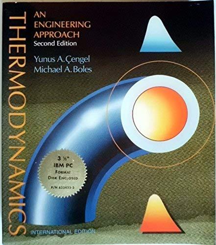 Thermodynamics: An Engineering Approach: Boles, Michael A.,