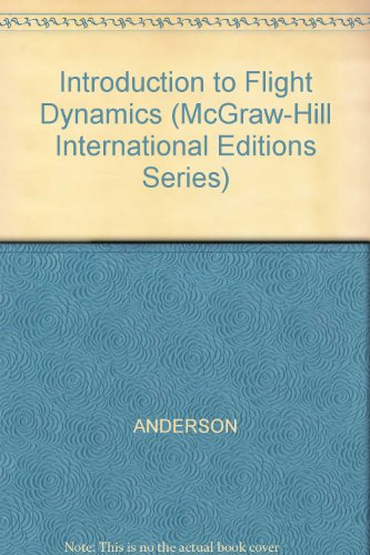 9780071004961: Introduction to Flight Dynamics (McGraw-Hill International Editions Series)