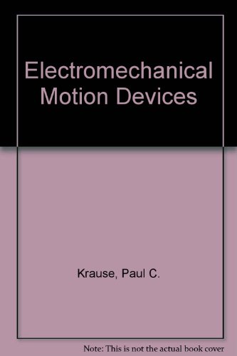 9780071005135: Electromechanical Motion Devices,