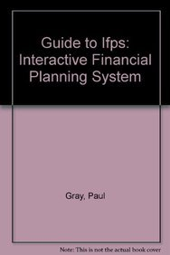 9780071005197: Guide to Ifps: Interactive Financial Planning System