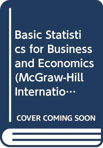 9780071005371: Basic Statistics for Business and Economics (McGraw-Hill International Editions: Business Statistics Series)