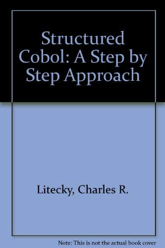 9780071005517: Structured Cobol: A Step by Step Approach