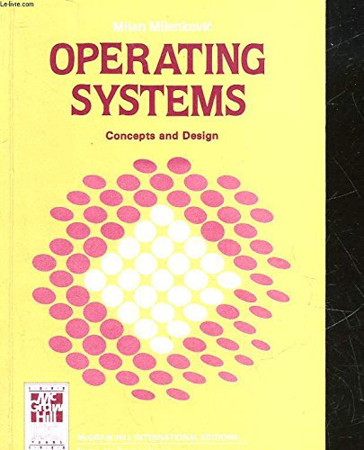 9780071005838: Operating Systems: Concepts and Design